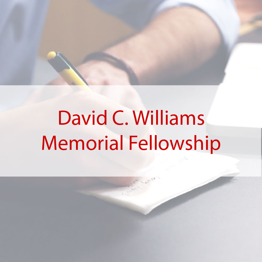 David C. Williams Memorial Fellowship