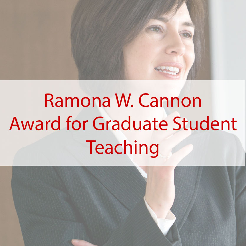 Ramona W. Cannon Award for Graduate Student Teaching