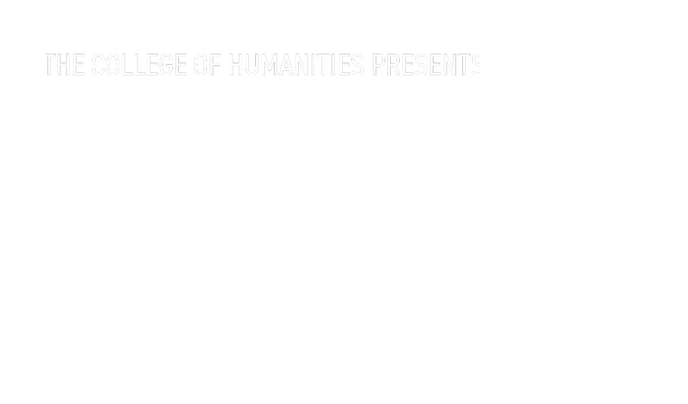 The College of Humanities Presents: Humanities Radio Season 2