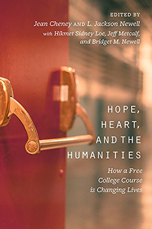 Hope, Heart, and the Humanities by Jeff Metcalf