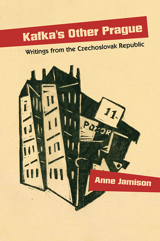 Kafka's Other Prague by Anne Jamison
