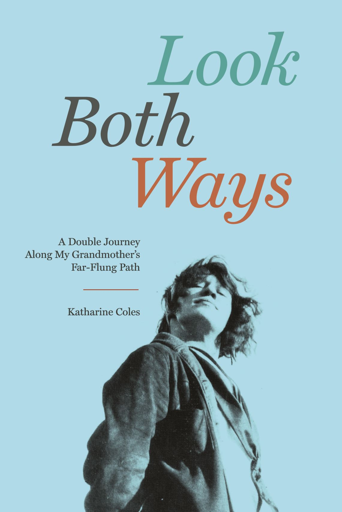 Look Both Ways by Katharine Coles