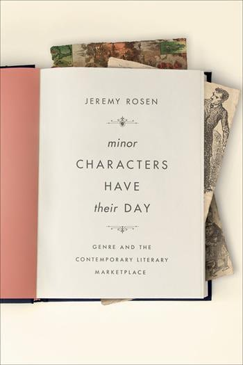 Minor Characters Have Their Day by Jeremy Rosen