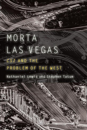 Morta Las Vegas by Nathan Lewis and Stephen Tatum