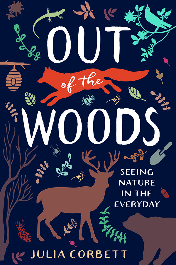 Out of the Woods by Julia Corbett
