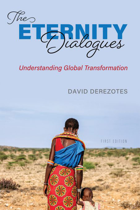 The Eternity Dialogues by Davis Derezotes